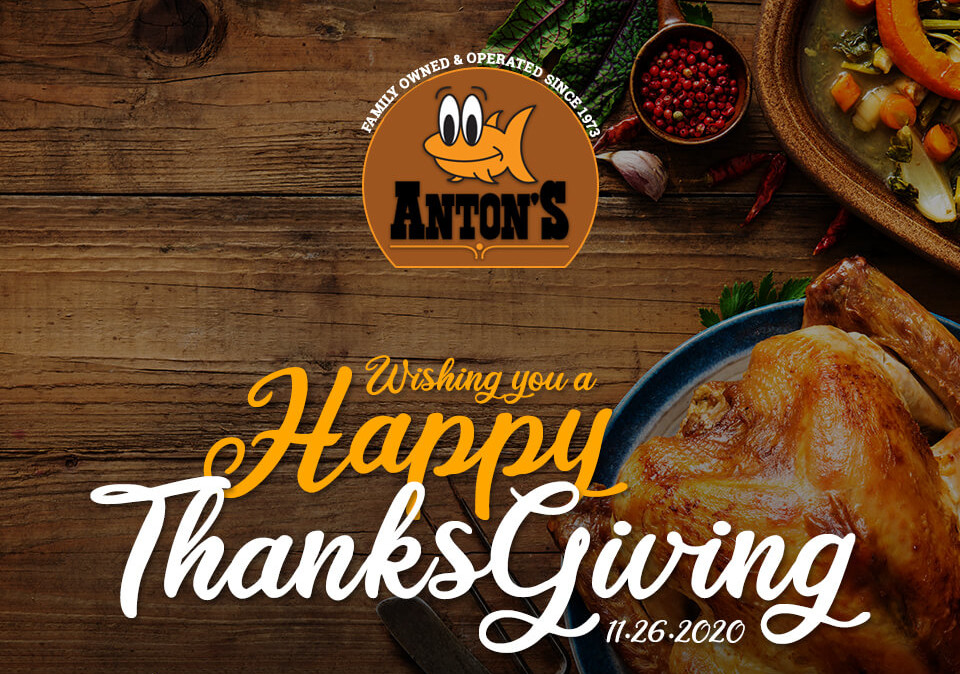 Happy Thanksgiving from your friends at Anton's Restaurant